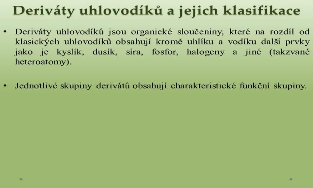 1. náhled výukového kurzu Deriváty uhlovodíků a jejich klasifikace