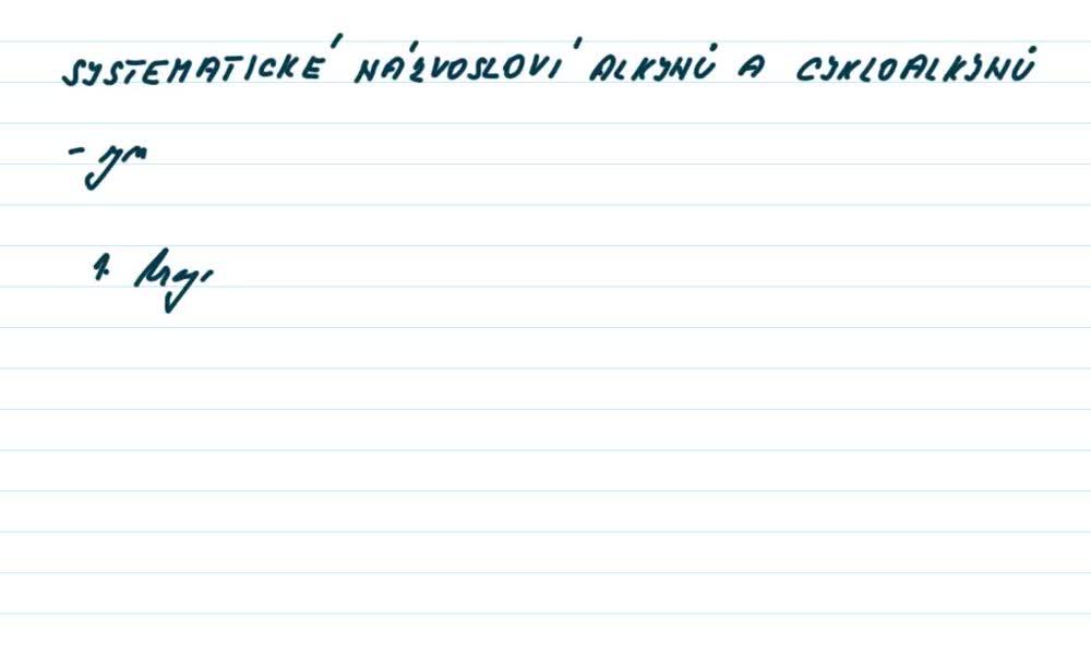 1. náhled výukového kurzu Alkyny a cykloalkyny  - názvosloví