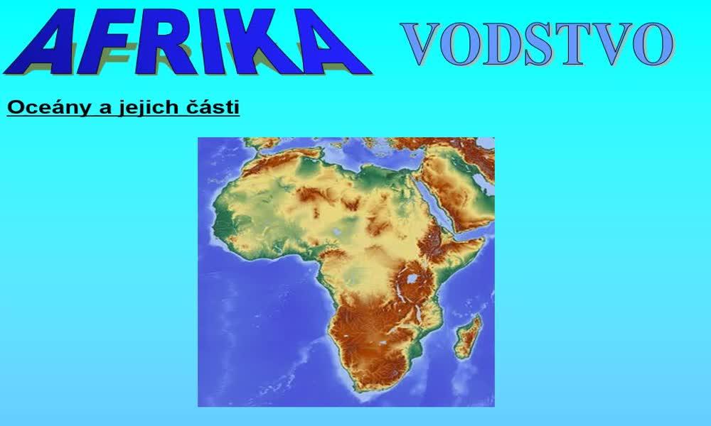 1. náhled výukového kurzu Afrika - vodstvo, vegetace